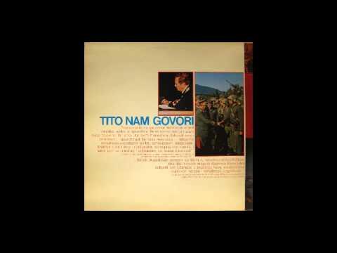 Josip Broz Tito -- Tito Nam Govori