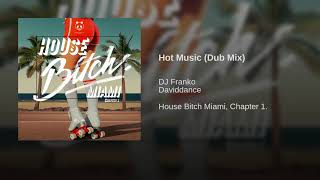 Hot Music (Dub Mix)