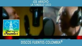 La Fundillo Loco / Joe Arroyo - [ Discos Fuentes ]