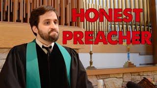Honest Preacher