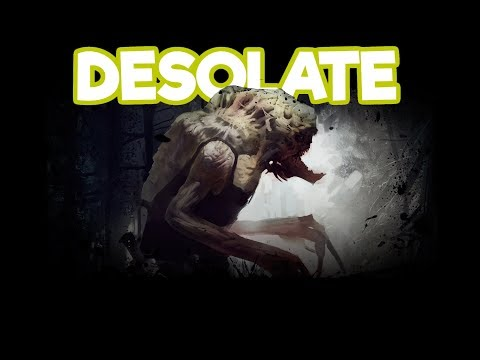 DESOLATE Gameplay Impressions #5 - ULTIMATE PILLOW FORTS