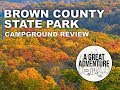 Brown County State Park - Campground Review (FULL)