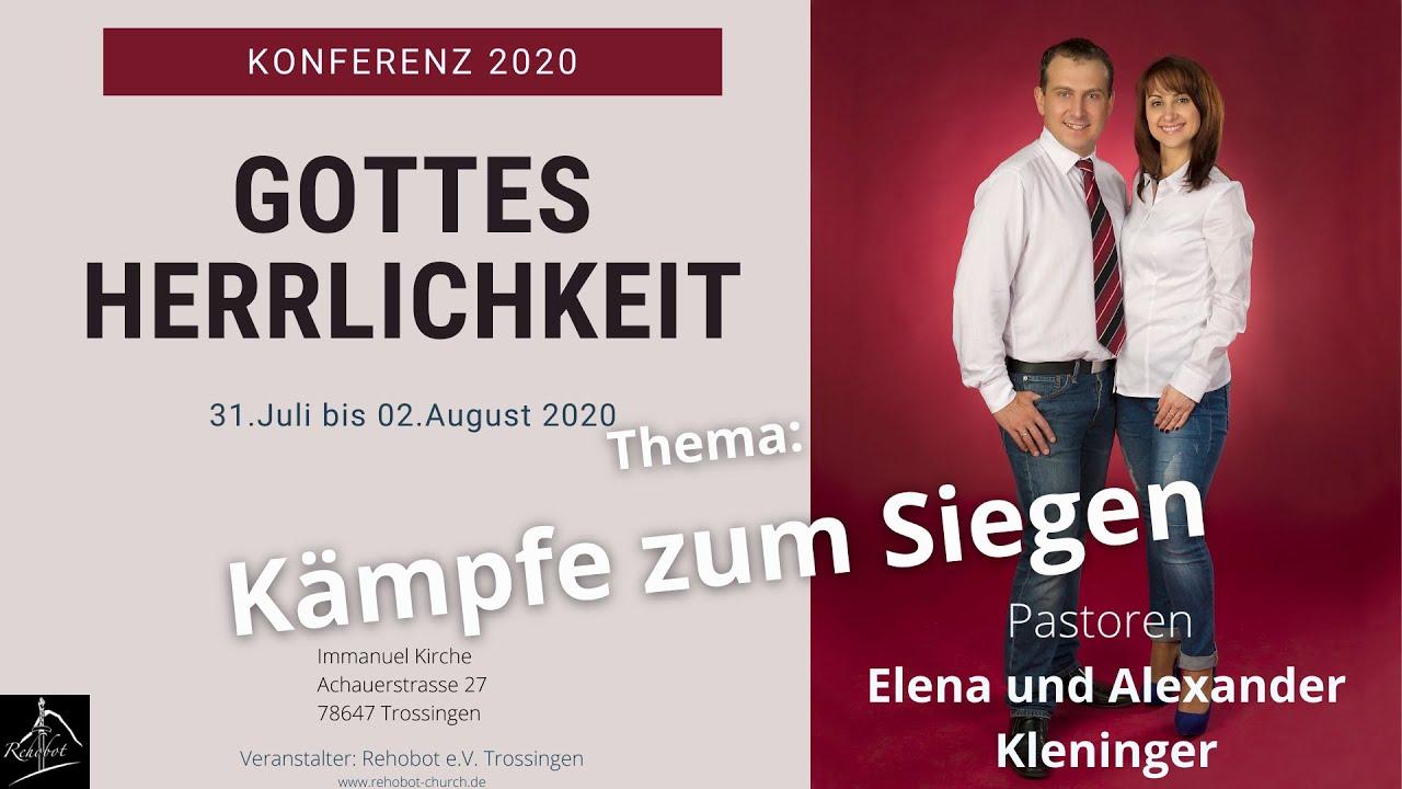 Kämpfe zum Siegen, Gottes Herrlichkeit, Konferenz 2020 Teil 4 von 4, Pastor Alexander Kleninger
