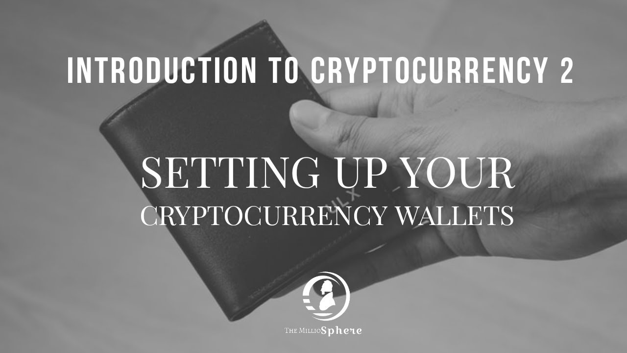 setting up a wallet for cryptocurrency