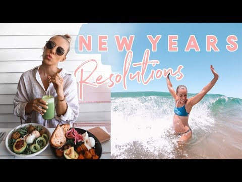 My New Years Resolutions & Tips to Make YOURS! Health, Fitness, Business, Lifestyle