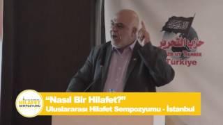 İsmail Wahwah'ın İstanbul Uluslararası Hilafet Sempozyumu Konuşması