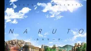 Dubstep Remix - Naruto Shippuden Ending 21 - UNLIMITS - Cascade カスケード