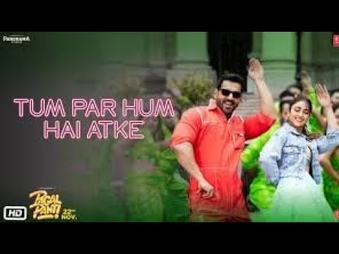 tum-par-hum-hain-atke-|-paglpanti-song-|-hit-song-|-bollywood-song-2020-|-aman-singh-entertainment