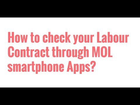 How to check your Labour Contract through MOL Smartphone apps?