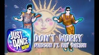 Don't Worry - Madcon ft. Ray Dalton (4 players) | Just Dance Now [5 stars]