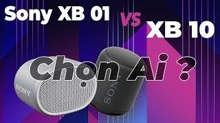 Loa Bluetooth giá rẻ của Sony vừa ra mắt có gì HOT ?   | SONY XB01 EXTRA BASS vs XB 10