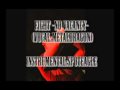 Fight -No Vacancy-