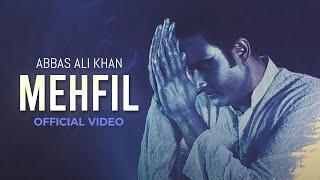 Abbas Ali Khan - Mehfil