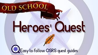 Heroes' Quest - OSRS 2007 - Easy Old School Runescape Quest Guide