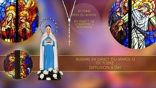 Rosaire du mardi 12 octobre, replay