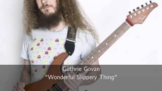 Guthrie Govan - Wonderful Slippery Thing (Isolated Guitars)