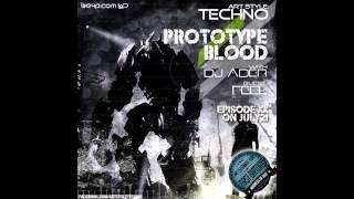Art Style : Techno | Prototype Blood With DJ Áder | Episode 20 : DJ Áder