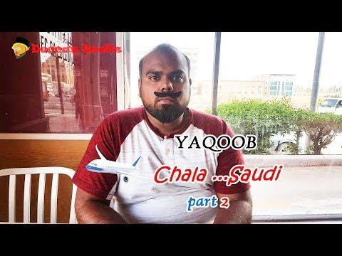 Yaqoob chala.. saudi part 2 | hyderabadi comedy | Deccan Drollz