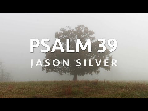 🎤 Psalm 39 Song with Lyrics - Mere Breath - Jason Silver [WORSHIP SONG]