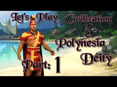 Part 1: Let's Play Civilization 5, Brave New World, Polynesia, Deity