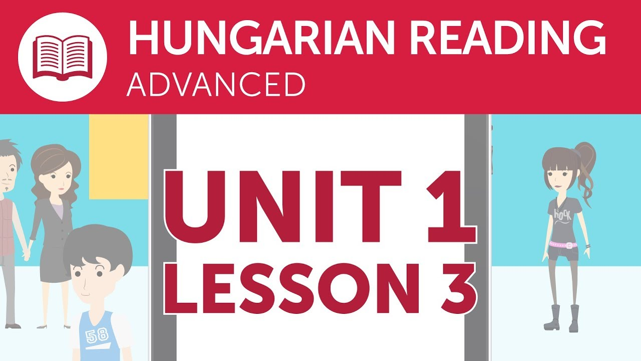 Hungarian Advanced Reading Practice - Reading Hungarian Directions