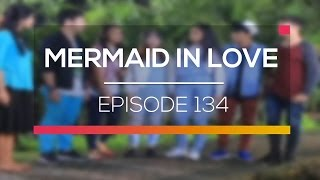 Mermaid In Love Episode 134
