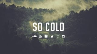 """So Cold (w/Hook)""⎥Sad Emotional Piano Hip Hop Beat MP3"