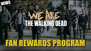 The Walking Dead Fan Rewards Program Information & Our New The Walking Dead News Channel Information