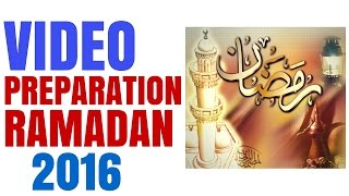 Preparation Pour Le Ramadan 2016