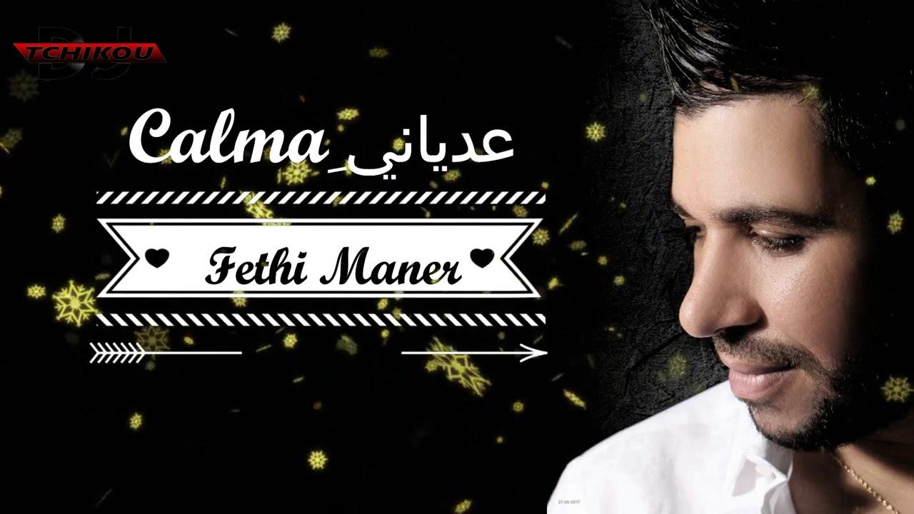 Cheb Fethi - Adiani Calma