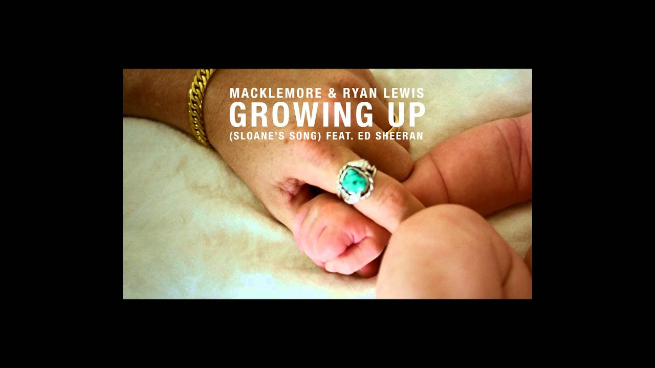 Macklemore Ryan Lewis Growing Up Sloanes Song Feat Ed