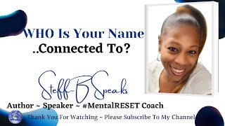 Who Is Your Name Connected To?