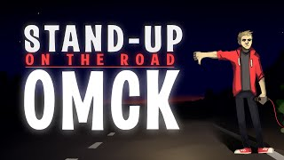 "ОМСК / ""Stand-up on the road"". (18+)"