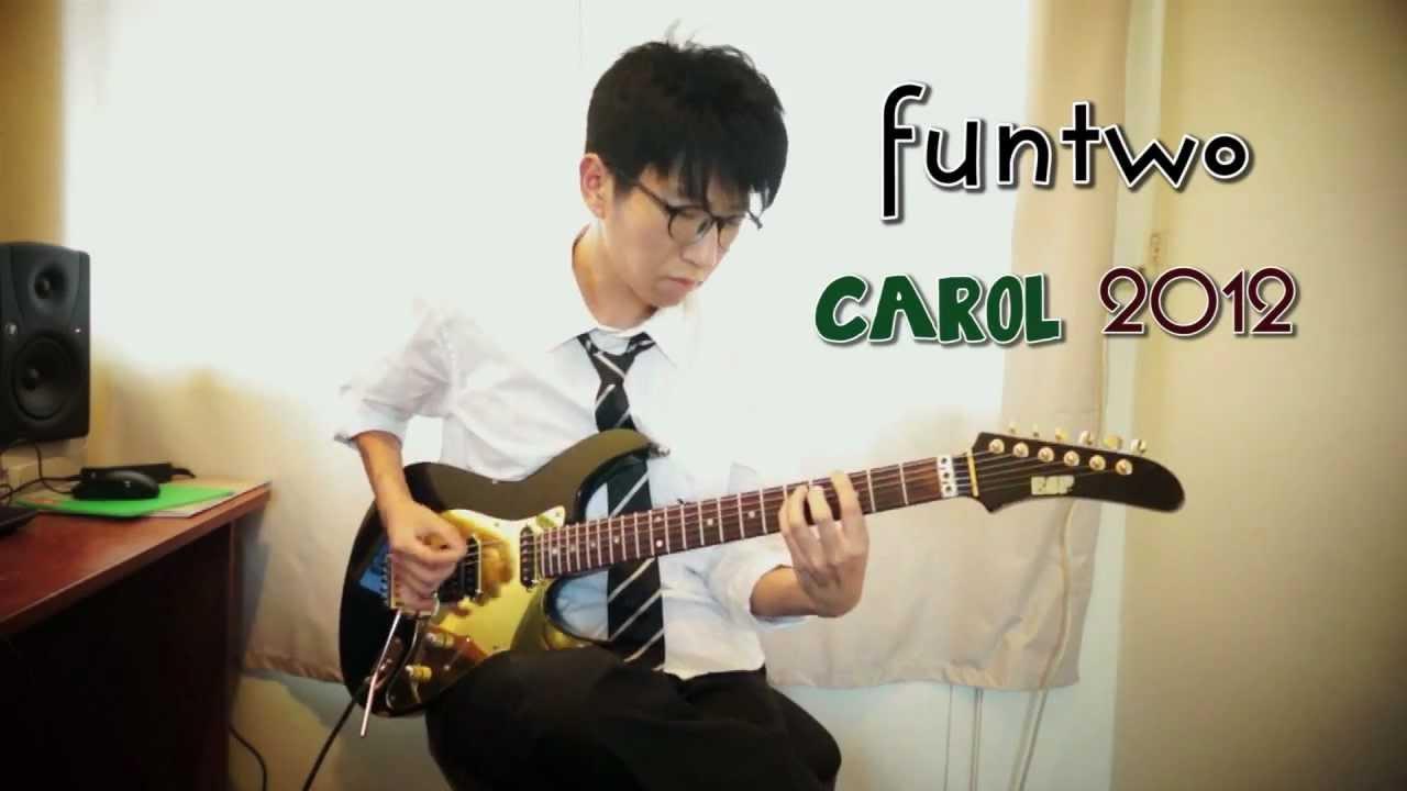 Funtwo Carol 2012 YouTube