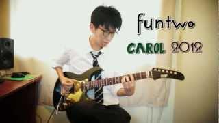 funtwo - Carol 2012