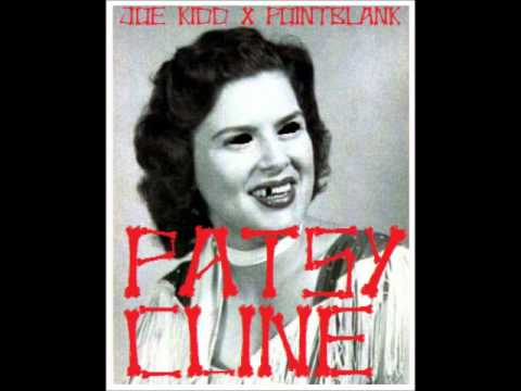 Patsy Cline - Joe Kidd X PoinTBlanK