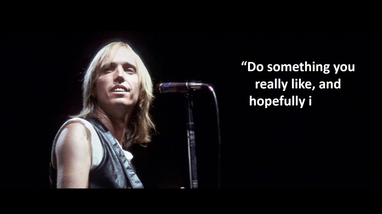 Tom Petty Quotes Five Inspiring Tom Petty Quotes   YouTube Tom Petty Quotes