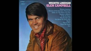 Wichita lineman, from glen campbell's' 1968 album lineman.produced by al de lory. music and lyrics jimmy webb.