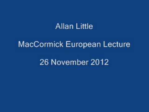 MacCormick European Lecture - Allan Little