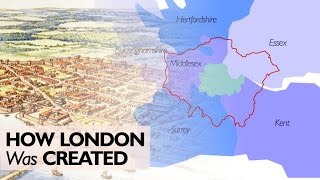 How London Was Created