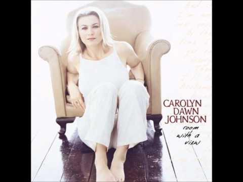 Carolyn Dawn Johnson - Just Another Girl