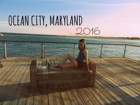 OCEAN CITY, MD | travel diary 2016
