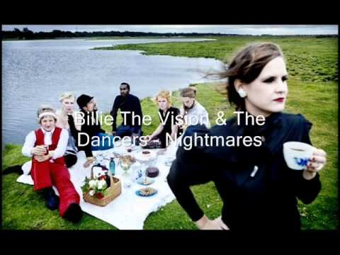 Billie The Vision & The Dancers - Nightmares