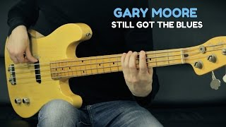 Gary Moore - Still Got The Blues 🎸 Authentic Bass Cover + TAB
