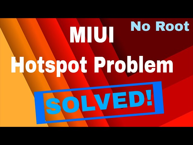 MIUI WiFi Hotspot not working problem Fix without Root in Hindi