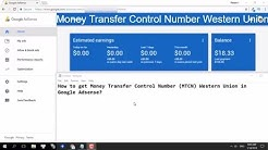 How To Get Money Transfer Control Number (MTCN) Western Union In Google Adsense, Youtube