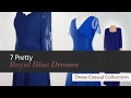 7 Pretty Royal Blue Dresses Dress Mother of Bride Collection