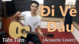 Đi Về Đâu (Acoustic Guitar Cover) - Minh Mon feat. Ngân Lu (có Lyrics & Hợp Âm)