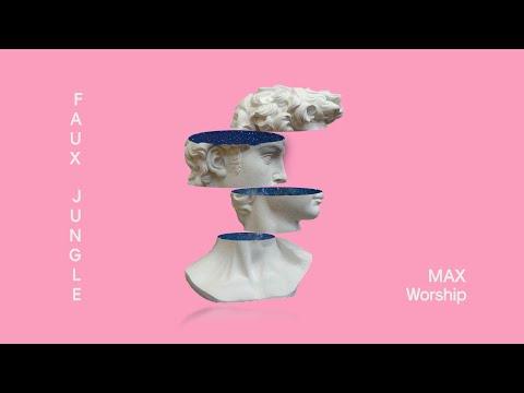 Max - Worship (Faux Jungle Remix)
