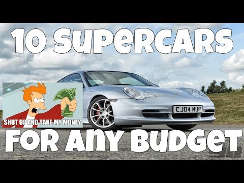 10 Supercars For Any Budget